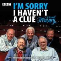 I'm Sorry I Haven't a Clue: A Second Treasury The much-loved BBC Radio 4 comedy series