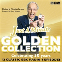 Just a Minute: The Golden Collection Classic episodes of the much-loved BBC Radio comedy game