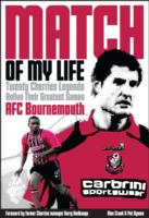 AFC Bournemouth Match of My Life Cherries Relive Their Greatest Games
