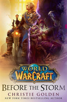 World of Warcraft: Before the Storm