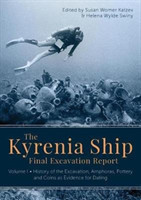 The Kyrenia Ship Final Excavation Report, Volume I History of the Excavation, Amphoras, Pottery and Coins as Evidence for Dating