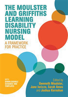 The Moulster and Griffiths Learning Disability Nursing Model A Framework for Practice