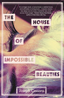 The House of Impossible Beauties 'Equal parts attitude, intelligence and eyeliner.' - Marlon James
