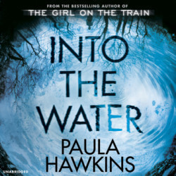 Into the Water, 10 Audio-CDs The Sunday Times Bestseller