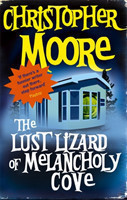 The Lust Lizard Of Melancholy Cove Book 2: Pine Cove Series