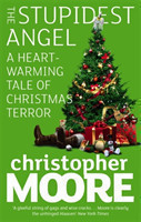 The The Stupidest Angel A Heartwarming Tale of Christmas Terror