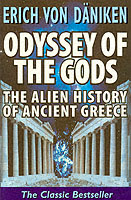 Odyssey of the Gods The Alien History of Ancient Greece