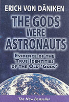 The Gods Were Astronauts! Evidence of the True Identities of the Old Gods