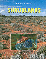 Biomes Atlases: Shrubland