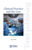 Clinical Practice and the Law Irish Law - Medical Law