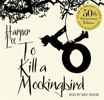 To Kill A Mockingbird, 9 Audio-CDs (50th Anniversary edition) 50th Anniversary Edition