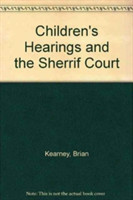 Children's Hearings and the Sherrif Court