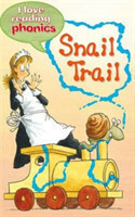 I Love Reading Phonics Level 3: Snail Trail