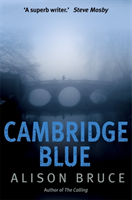 Cambridge Blue The astonishing murder mystery debut