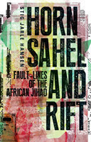 Horn, Sahel and Rift Fault-lines of the African Jihad