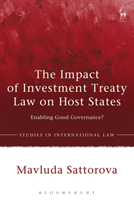 The Impact of Investment Treaty Law on Host States Enabling Good Governance?