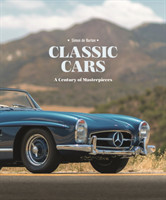 Classic Cars A Century of Masterpieces