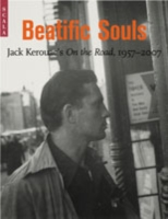Beatific Soul Jack Kerouac on the Road