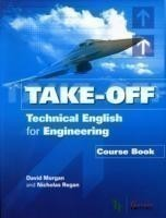 Take Off - Technical English for Engineering Course Book + CDs