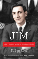 Jim The Life and Work of James Griffiths