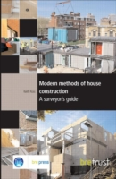 Modern Methods of House Construction A Surveyor's Guide (FB 11)