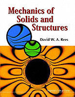 Mechanics Of Solids And Structures, The