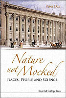 Nature Not Mocked: Places, People And Science