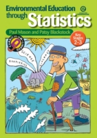 Environmental Education Through Statistics (KS 2-3)