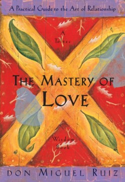 The Mastery Of Love