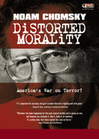 Distorted Morality America's War on Terror - a Two DVD set