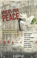 Voices for Peace War, Resistance and America's Quest for Full-Spectrum Dominance