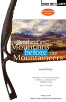 Scotland's Mountains Before the Mountaineers
