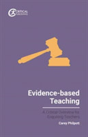 Evidence-based Teaching A Critical Overview for Enquiring Teachers