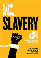 Slavery The history and legacy of one of the world's most brutal institutions