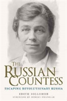 The Russian Countess Escaping Revolutionary Russia