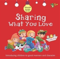 Sharing What You Love Good Manners and Character