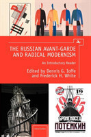 Russian Avant-Garde and Radical Modernism