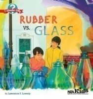 Rubber vs. Glass