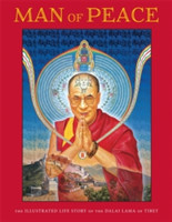 Man of Peace The Illustrated Life Story of the Dalai Lama of Tibet