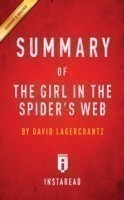 Summary of the Girl in the Spider's Web By David Lagercrantz Includes Analysis