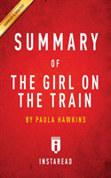 Summary of the Girl on the Train By Paula Hawkins Includes Analysis