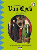 Little Van Eyck: The Oil Painting Secrets of the Flemish Primitives!