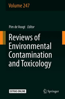 Reviews of Environmental Contamination and Toxicology Volume 247