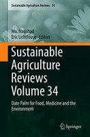 Sustainable Agriculture Reviews 34 Date Palm for Food, Medicine and the Environment