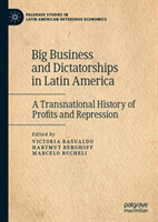 Big Business and Dictatorships in Latin America