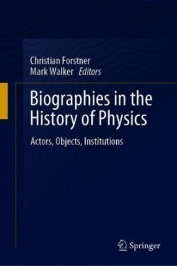 Biographies in the History of Physics