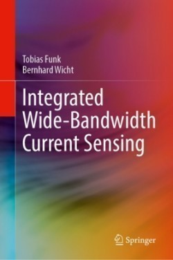 Integrated Wide-Bandwidth Current Sensing