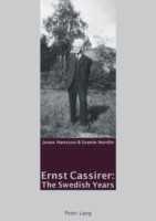 Ernst Cassirer: The Swedish Years
