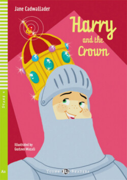 Harry and the Crown, w. Audio-CD