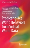 Predicting Real World Behaviors from Virtual World Data